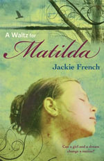 A Waltz for Matilda - Jackie French