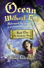 Ocean Without End : Swashbuckler - Kelly Gardiner