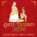 Queen Victoria's Christmas - Jackie French