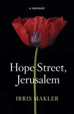 Hope Street, Jerusalem - Irris Makler