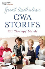 Great Australian CWA Stories - Bill Marsh