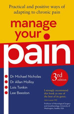 Manage Your Pain 3rd Edition - Michael Nicholas