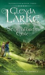 Stormlord's Exile : Watergivers Book Three - Glenda Larke