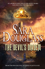 The Devil's Diadem - Sara Douglass