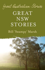 Great New South Wales Stories - Bill Marsh