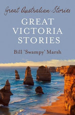 Great Victoria Stories - Bill Marsh