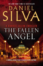 The Fallen Angel : A Novel - Daniel Silva
