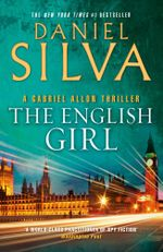 The English Girl : A Gabriel Allon Thriller - Daniel Silva