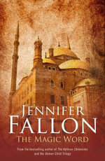 The Magic Word - Jennifer Fallon