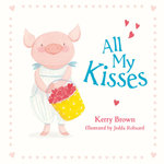 All My Kisses - Kerry Brown