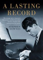 A Lasting Record - STEPHEN DOWNES