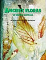 Ancient Floras of Western Australia - Steve McLoughlin
