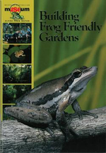 Building Frog Friendly Gardens - Ken Aplin