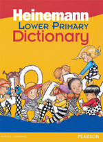 Heinemann Lower Primary Dictionary - Linsay Knight