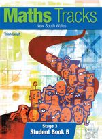 Maths Tracks New South Wales Stage 3 Student Book B : NSW Student Book Stage 3B - Pearson Education Australia