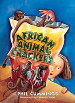 African Animal Crackers : Rigby Literacy Collections Take-Home Library Middle Primary   - Phil Cummings