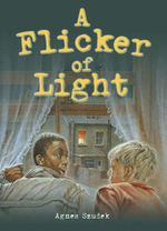A Flicker of Light Rigby  : Rigby Literacy Collections Take-Home Library Upper Primary - Pearson Education Australia