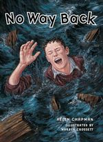 No Way Back : Rigby Literacy Collections Take-Home Library Upper Primary - Helen Chapman