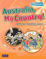Australia, My Country! : Rigby Blueprints Middle Primary A Unit 2 - Pearson Education Australia