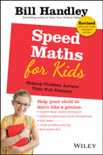 Speed Math for Kids : Helping Children Achieve Their Full Potential - Bill Handley
