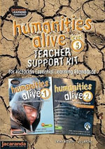 Humanities Alive Level 5 - Teacher Support Kit : Humanities Alive Series - Jacaranda