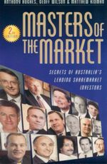 Masters of the Market : Secrets of Australia's Leading Sharemarket Investors - Geoff Wilson