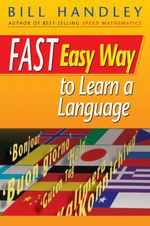 Fast Easy Way to Learn a Language - Bill Handley