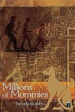 Millions of Mummies : English Alive Novels - Pamela Rushby