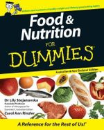 Food And Nutrition For Dummies, Australian Edition : Aus & NZ Edition - Lily Stojanovska
