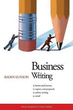 Business Writing : AIM Business Tools Series - Baden Eunson