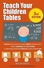 Teach Your Children Tables : 2E - Bill Handley