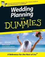 Wedding Planning For Dummies, Australian Edition : For Dummies Ser. - Victoria Van Brugge