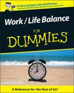 Work-Life Balance For Dummies, Australian Edition : For Dummies Ser. - Katherine Lockett