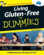 Living Gluten-Free For Dummies, Australian Edition - Margaret Clough