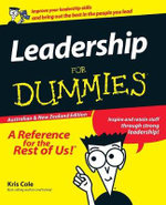Leadership For Dummies, Australian And New Zealand Edition - Kris Cole