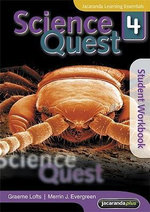 Science Quest 4 : Student Workbook - Graeme Lofts