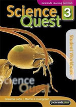 Science Quest 3 : Student Workbook - Graeme Lofts