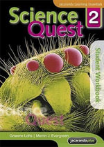 Science Quest 2 3E Student Workbook  - Graeme Lofts