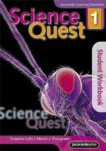 Science Quest 1 : Student Workbook - Graeme Lofts