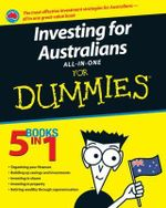 Investing For Australians All-In-One For Dummies :  Australian Edition - Trish Power