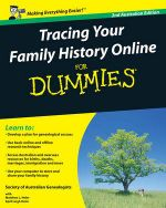 Tracing Your Family History Online For Dummies, 2nd Australian Edition - Society of Australian Genealogists