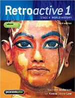 Retroactive 1: Stage 4 World History : 3rd Edition - Maureen Anderson