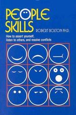 People Skills : 1st Edition - Robert Bolton