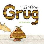 Grug at the Zoo - Ted Prior