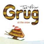 Grug at the Snow : Grug - Ted Prior
