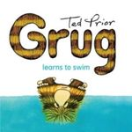 Grug Learns to Swim - Ted Prior