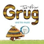 Grug and His Music : Grug - Ted Prior