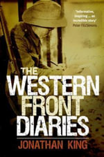 The Western Front Diaries - Jonathan King