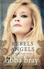 Rebel Angels : Gemma Doyle Trilogy : Book 2  - Libba Bray