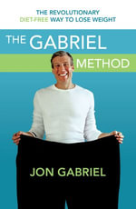 The Gabriel Method - Jon Gabriel